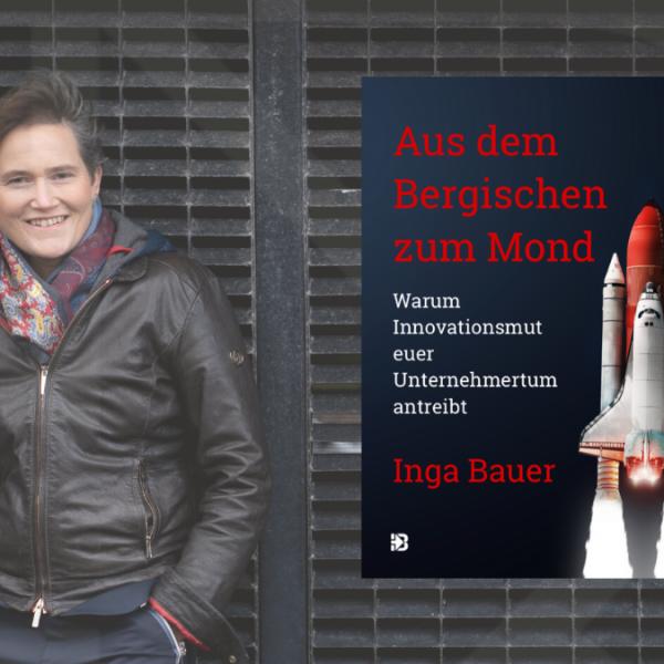 Inga Bauer, Unternehmertum, Visionen, Entwicklung